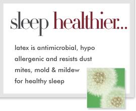 Latex Provides a Healthy Sleep Surface